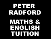 PETER RADFORD MATHS & ENGLISH TUITION