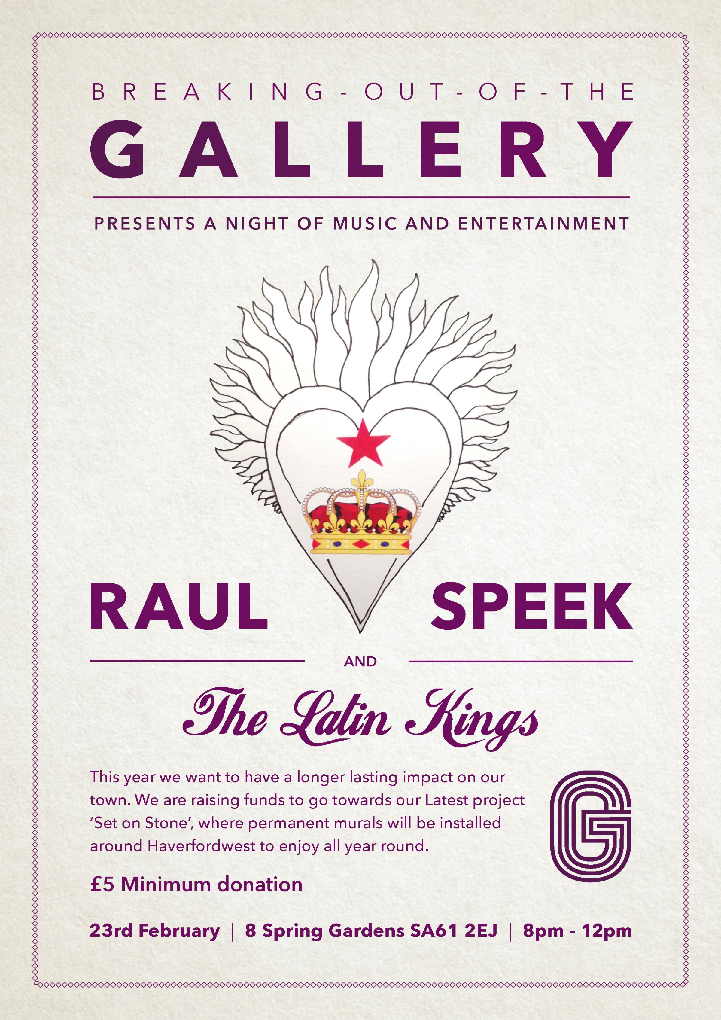 Breaking Out Of The Gallery Fundraiser Event: Raul Speek & The Latin Kings
