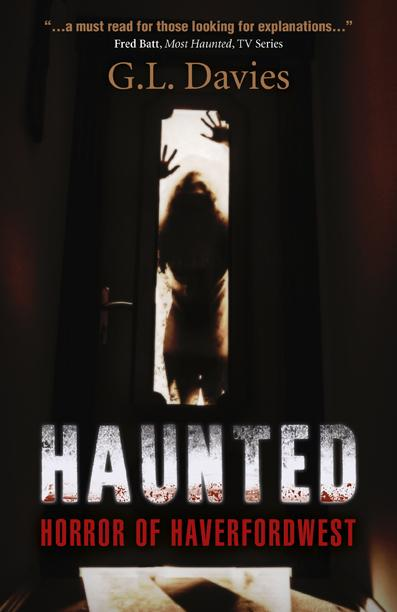 A new book explores the history of Haverfordwest's most haunted